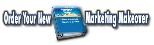 Order Your New Marketing Makeover Today!
